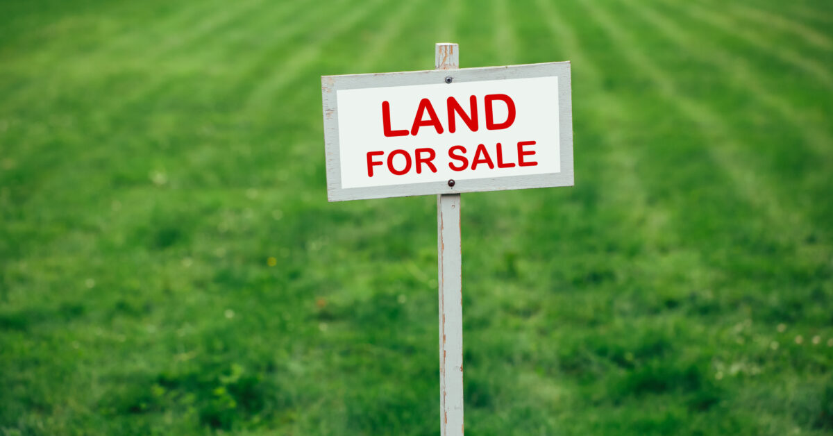 Got Land? Here's How to Turn It Into Cash